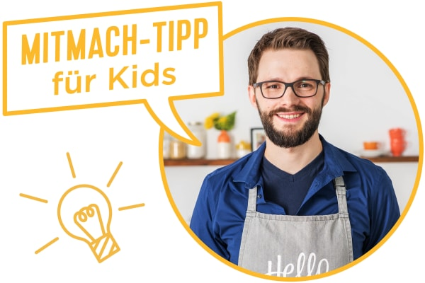 MITMACH- TIPP FÜR KIDS
